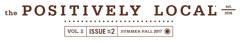 The Positively Local Volume 2 Issue 2